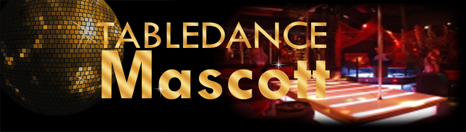 Mascott Tabledance Nightclub